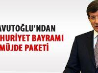 Davutoğlu'ndan Cumhuriyet Bayramı müjde paketi
