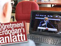"""Öğretmeni """"Erdoğan süperlerin süperidir"""""""