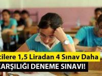 Öğrencilere 1,5 Liradan 4 Sınav Daha - İl Milli Eğitimden Paralı Sınav