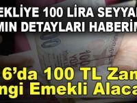 2016'da 100 TL Zammı Hangi Emekli Alacak?