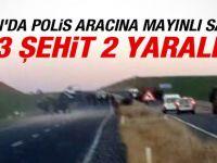 Polis Aracına Mayınlı Saldırı: 3 Şehit
