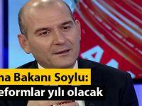 Çalışma Bakanı Soylu: 4 yıl reformlar yılı olacak