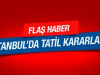 İstanbul'da yarın okullar tatil mi flaş karar!