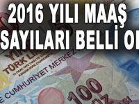 2016 Yılı Maaş Katsayıları ne kadar?
