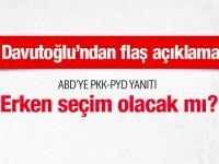 Davutoğlu'ndan ABD'ye PYD-PKK yanıtı