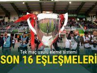 Türkiye Kupası'nda son 16