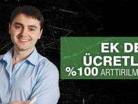 Ek Ders Ücretlerine %100 Artış Kampanyası