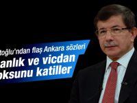 Davutoğlu'ndan Ankara açıklaması!