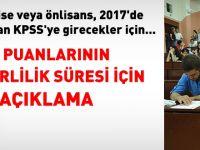 2016 KPSS'ye lise, 2017 KPSS'ye lisanstan girenin puanı iptal olur mu?