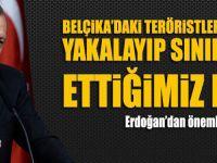 Erdoğan'dan flaş açıklama: Biz yakaladık onlar bıraktı