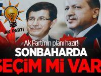 İşte AK Parti'nin Planı - Sonbaharda Seçim Var