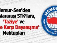 Memur-Sen'den Uluslararası STK'lara, 'Taziye' ve 'Teröre Karşı Dayanışma' Mektupları