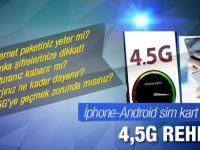 4,5G'ye nasıl geçilir sim kart telefon ayarları nasıl yapılır
