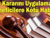 Yargı Kararını Uygulamayan Yöneticilere Tazminat Şoku!