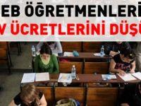 MEB Öğretmenlerin sınav ücretlerini düşürdü