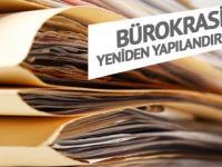 Bürokrasi yeniden yapılandırılıyor