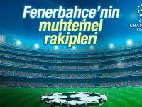 Fenerbahçe'nin Şampiyonlar Ligi rakipleri