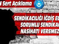 Türk-Eğitim-Sen'den Sorumlu Sendikacılık Cevabı