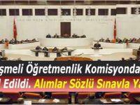 Öğretmen Atamada Sözlü Sınav Dönemi - Sözleşmeli Öğretmenlik Komisyonda Kabul Edildi