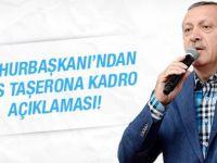 Cumhurbaşkanı Erdoğan'dan taşerona kadro açıklaması