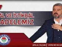 Atilla Olçum: İstiklâl ve istikbâl mücadelemiz
