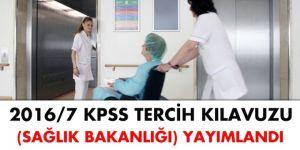 KPSS 2016-7 (Sağlık Bakanlığı) tercih kılavuzu yayımlandı