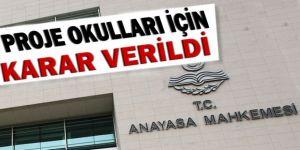 Anayasa Mahkemesi Proje Okulları Kararı