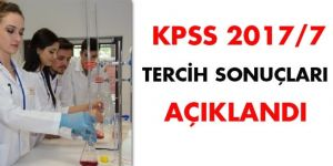 KPSS 2017/7 tercih sonuçları açıklandı