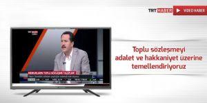 Ali Yalçın'dan Toplu Sözleşmede Adalet ve Hakkaniyet Vurgusu