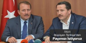 Ali Yalçın: Büyüyen Türkiye'den Payımızı İstiyoruz