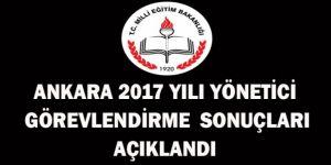 Ankara 2017 Yılı Yönetici Görevlendirme Sonuçları Açıklandı