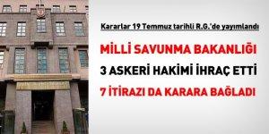 OHAL'in son gününde, 3 askeri hakim ihraç edildi, 7'sinin itirazını karara bağlandı