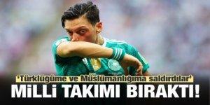 Mesut Özil Alman milli takımını bıraktı!