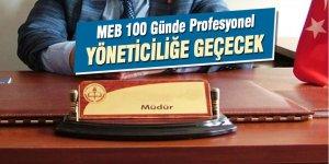 MEB, 100 günde profesyonel eğitim yöneticiliğine geçecek