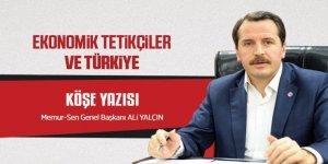 Ali Yalçın Kaleme Aldı: Ekonomik Tetikçiler ve Türkiye