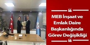 MEB'de Üst Düzey Atama - İnşaat ve Emlak Daire Başkanlığı...