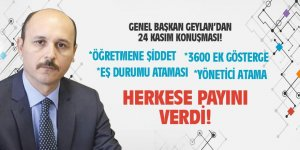 Talip Geylan'dan Açıklama: Öğretmene Şiddet, Yönetici Atama, 3600 Ek Gösterge...