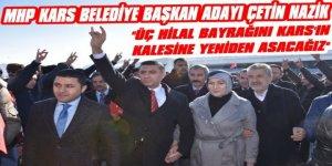 MHP Kars Belediye Başkan Adayı Çetin Nazik'e Coşkulu Karşılama