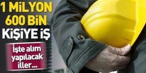 1 milyon 600 bin kişiye iş