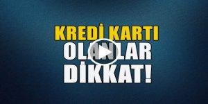 Kredi kartı olanlar dikkat! BDDK'dan yeni karar