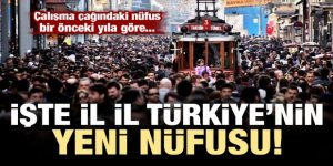 Türkiye'nin nüfusu açıklandı! İşte İl İl Türkiye'nin Yeni Nüfusu