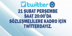 Sözleşmelilere Kadro İçin 21 Şubat Akşamı Twitter'dayız
