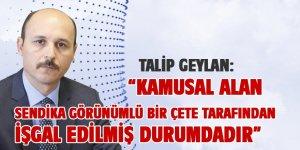 """Talip Geylan'dan Ali Yalçın'a """"Toplu Sözleşmeye"""" Tepkisi"""
