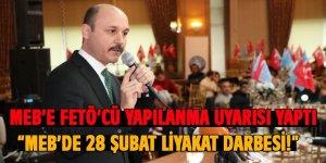 """MEB'e """"28 Şubat Liyakat Darbesi"""" ve """"FETÖ'cü Yapılanma"""" Göndermesi"""