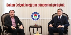 """Ali Yalçın, """"Bakan Selçuk'la eğitim gündemini görüştük"""""""