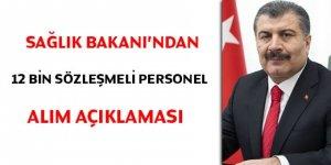 Sağlık Bakanı'ndan 12 bin sözleşmeli personel alım açıklaması
