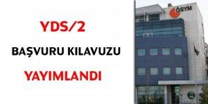 YDS/2 başvuru kılavuzu yayımlandı