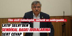 """Latif Selvi'den Türk Eğitim-Sen'e """"Sendikal Baskı"""" Cevabı: Yalan, İftira..."""