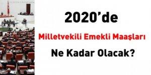 2020'de Cumhurbaşkanı, bakanlar ve milletvekili emekli maaşları ne kadar olacak?