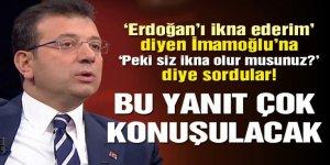 İmamoğlu'ndan canlı yayında çok konuşulacak sözler! 'Erdoğan'ı ikna ederim'